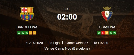barcelona-vs-osasuna-dai-thang-va-nhuong-ngoi-02h00-ngay-17-07-vdqg-tay-ban-nha-la-liga-2