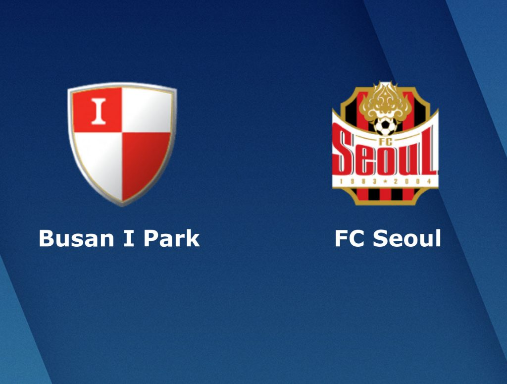 busan-ipark-vs-fc-seoul-17h30-ngay-10-07